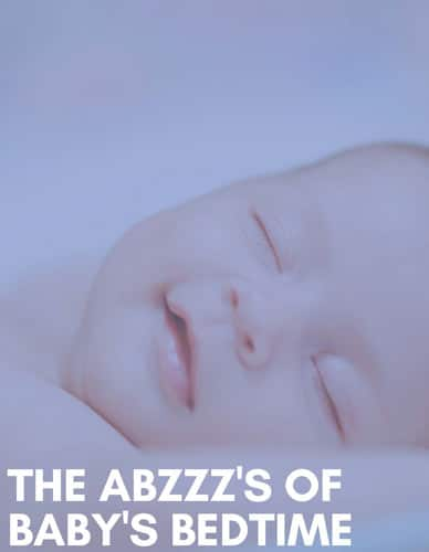 The Abzzzs of Baby's Bedtime